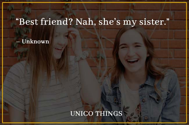 funny sister quotes best friend